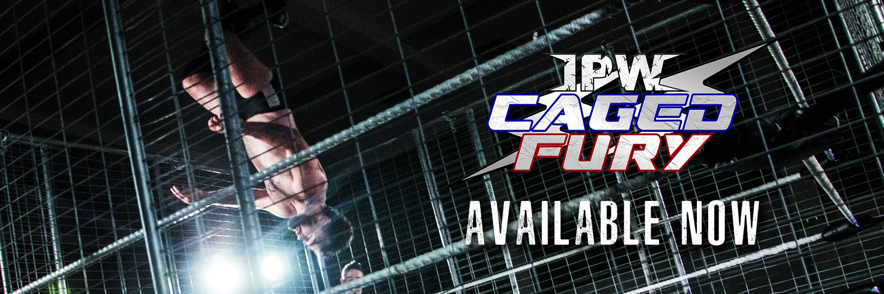 IPW Caged Fury - Now Available