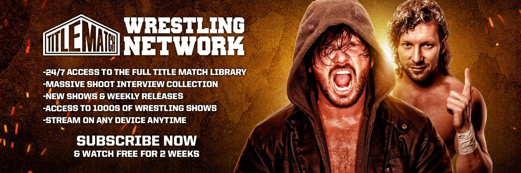 Stream our enormous wrestling library at Title Match Wrestling Network!