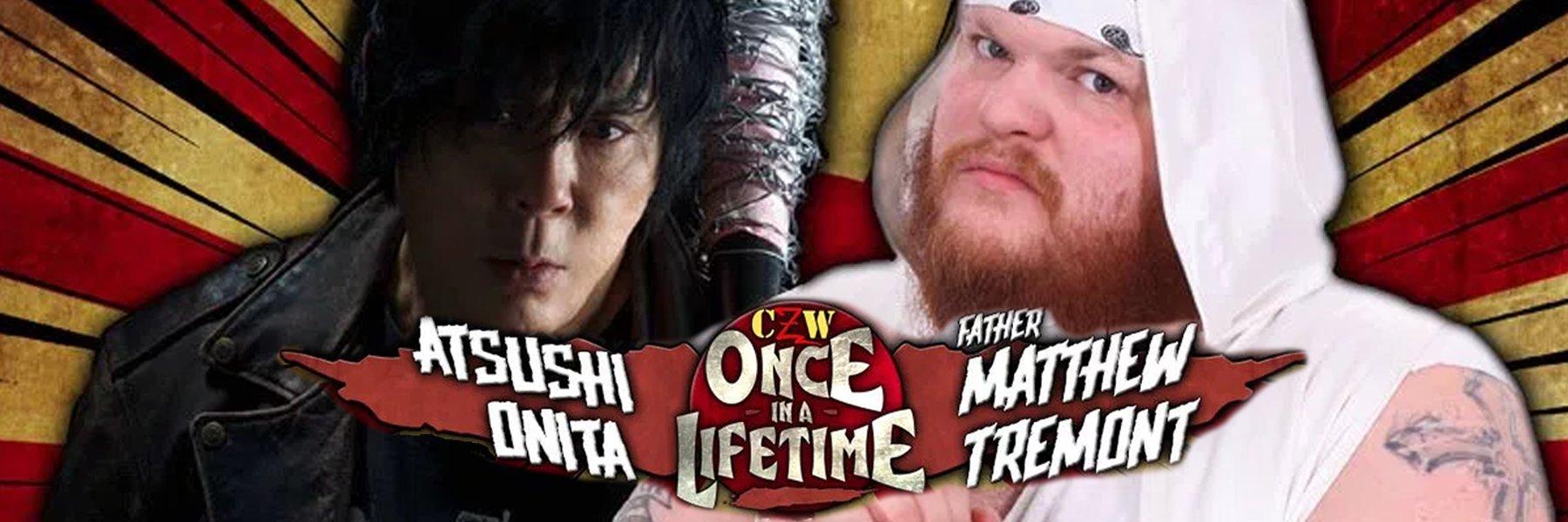 Deathmatch legends Onita & Matt Tremont collide in CZW's Once in a Lifetime