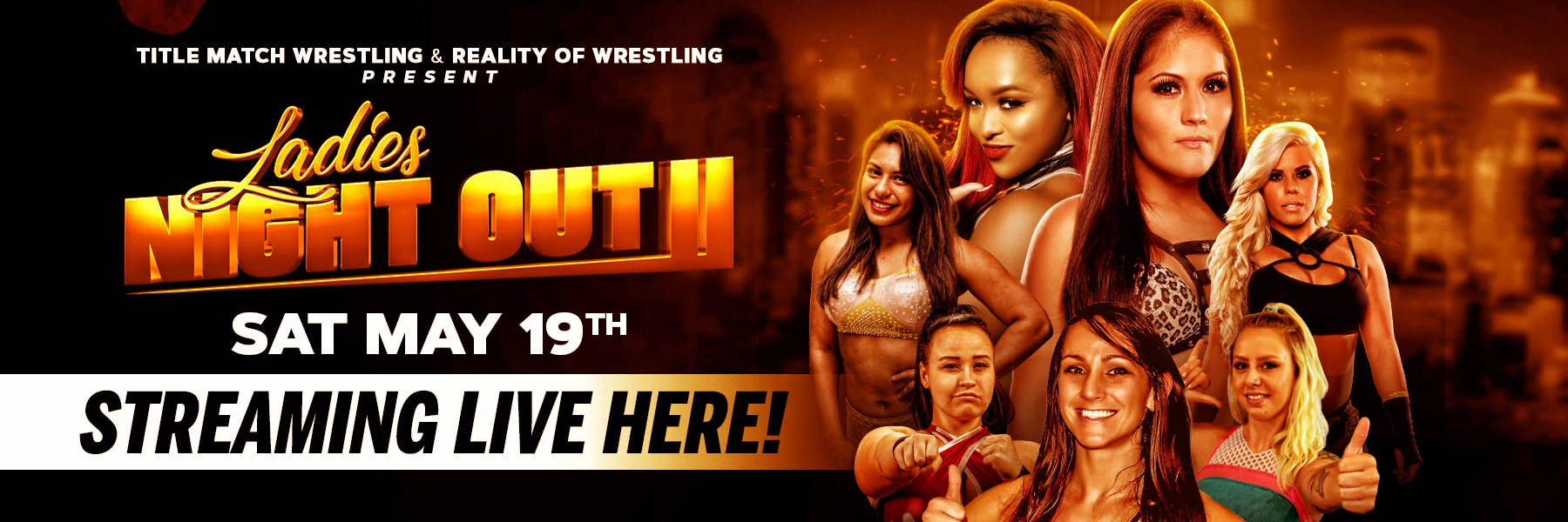 Coming May 19th - Ladies Night Out II feat: Ivelisse vs Kiera Hogan!