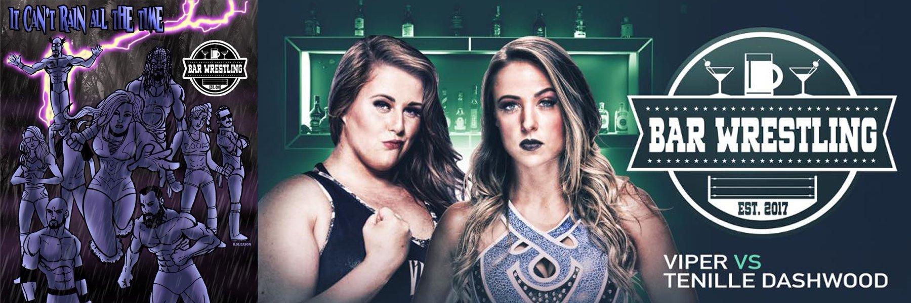 Bar Wrestling 19: Tenille Dashwood vs Viper, Joey Ryan vs Solo Darling