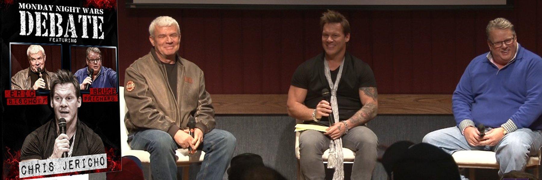 Monday Night Wars Debate: Eric Bischoff, Bruce Prichard & Chris Jericho