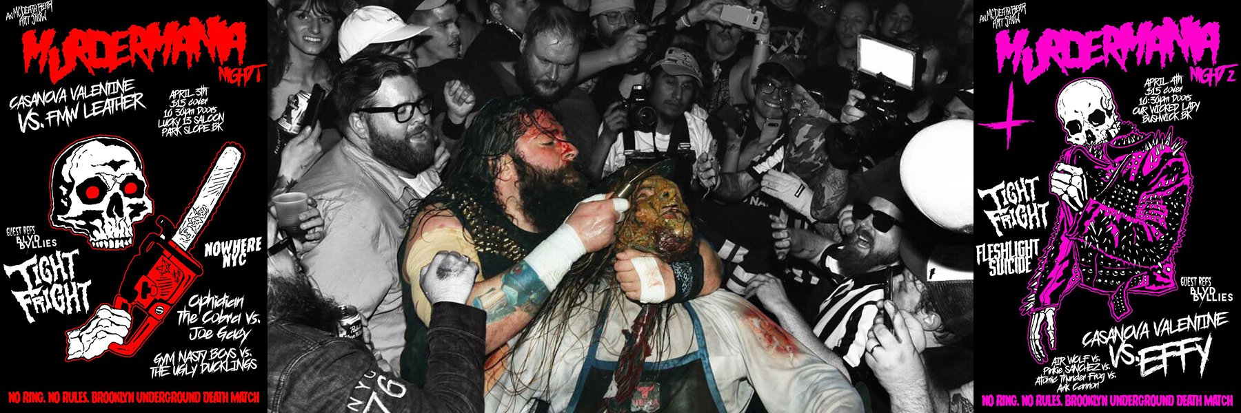 This is MurderMania! No Ring, No Rules, Underground Death Match