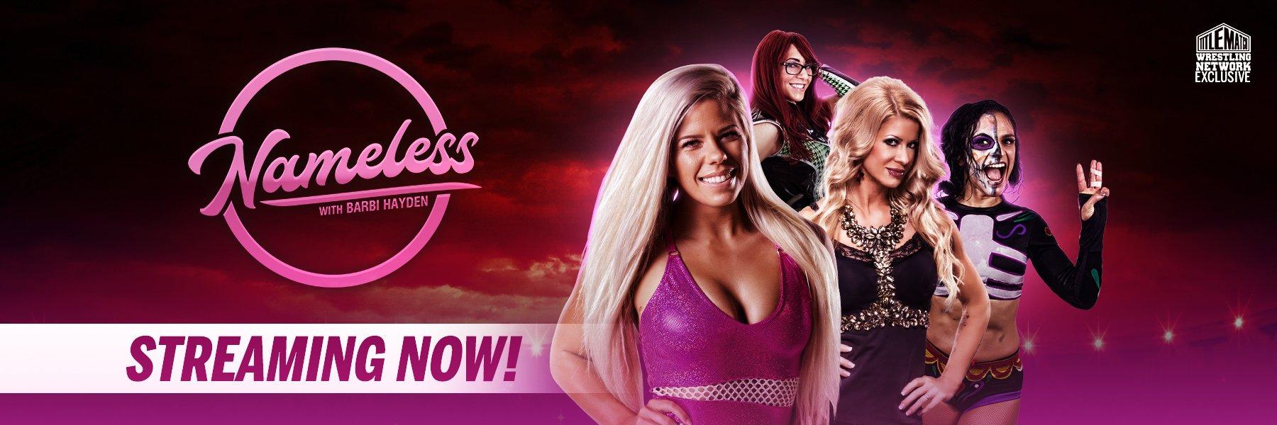 Only on Title Match: New Wrestling Talk Show - Nameless w/ Barbi Hayden!