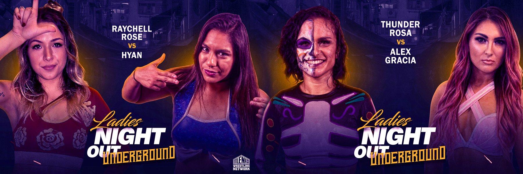 STREAM Ladies Night Out: Underground Ep1 - Thunder Rosa vs Alex Gracia