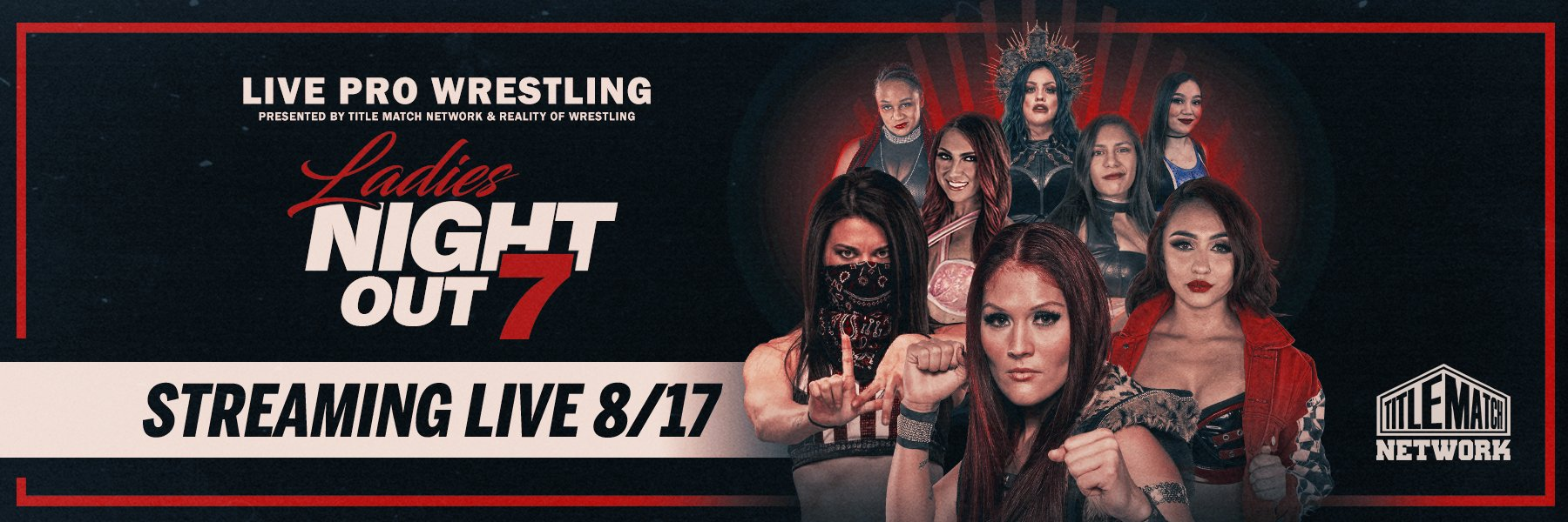 Ladies Night Out 7 LIVE TONIGHT 8/17 - Renee Michelle, Ivelisse, Diamante