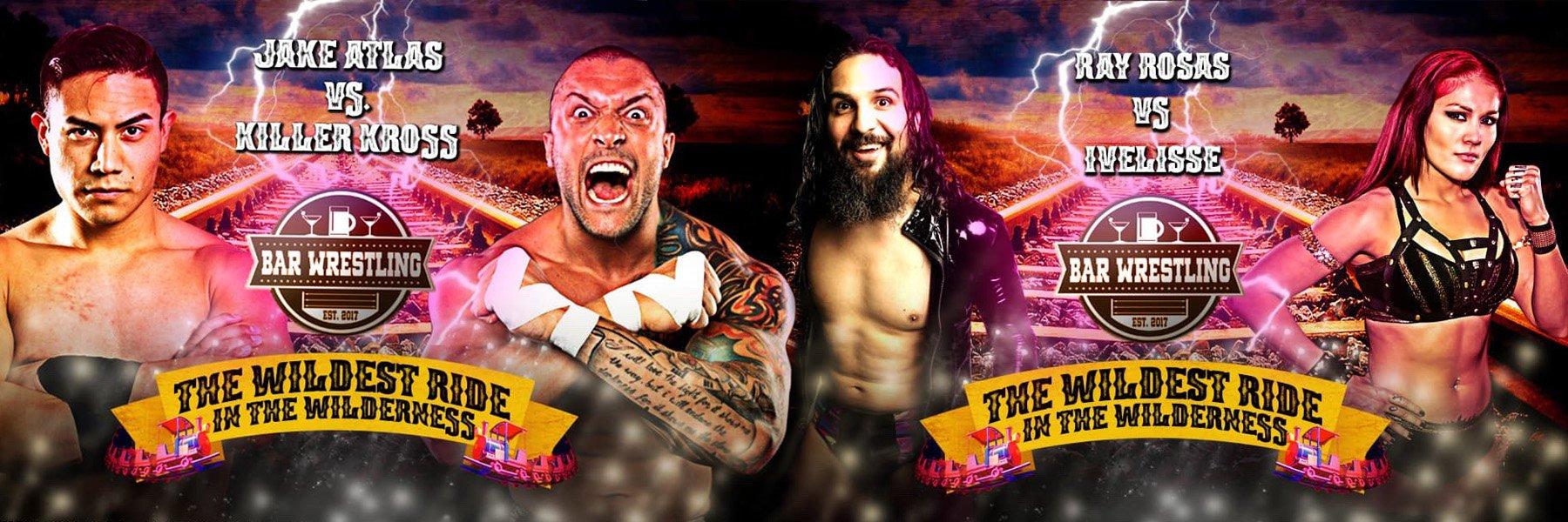 Bar Wrestling 43! Luchasaurus, Ivelisse, Killer Kross vs Jake Atlas
