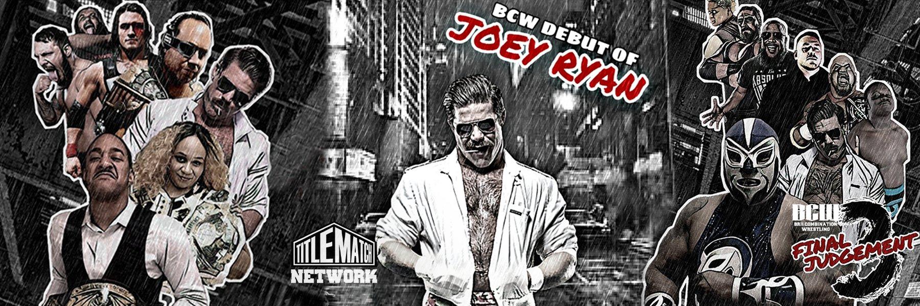 "BCW ""Final Judgment 3"" (Joey Ryan, Faye Jackson, Darius Carter, Vanity)"