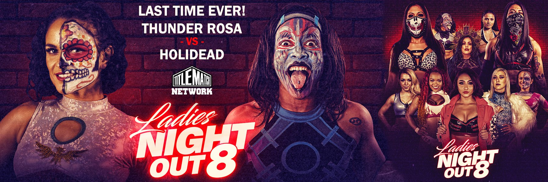 Ladies Night Out 8 Livestream 11/16 (Thunder Rosa vs Holidead, Ivelisse)