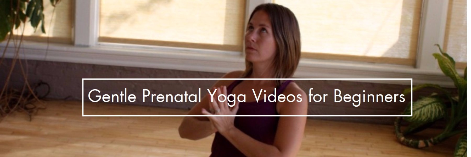 Gentle, restorative and easy yoga videos for pregnancy
