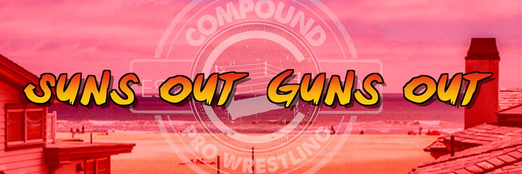6/22/18:  Suns Out Guns Out