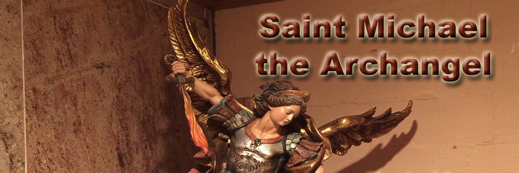 Saint Michael the Archangel defend us in the battle!