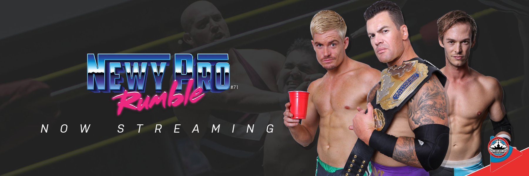 #NEWYPRO RUMBLE 2018 - NOW STREAMING