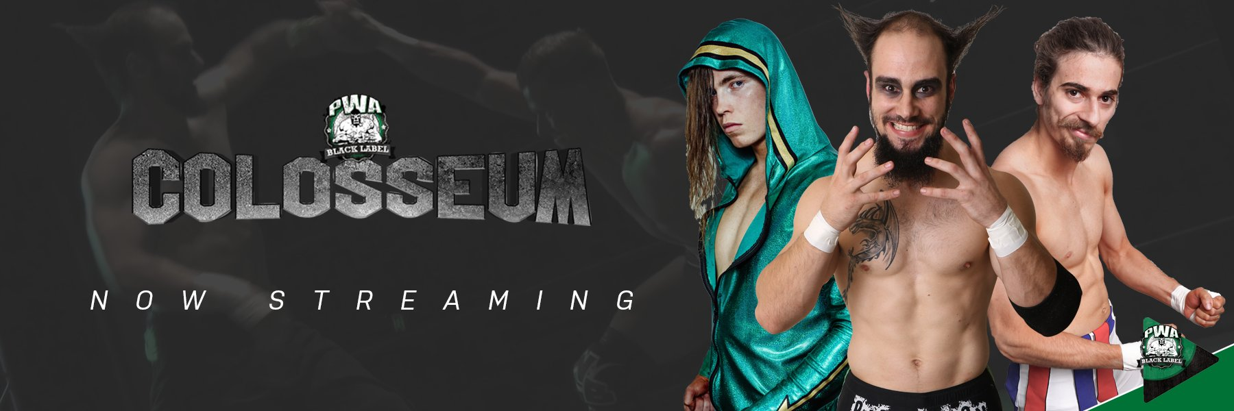#PWACOLOSSEUM - STREAMING NOW