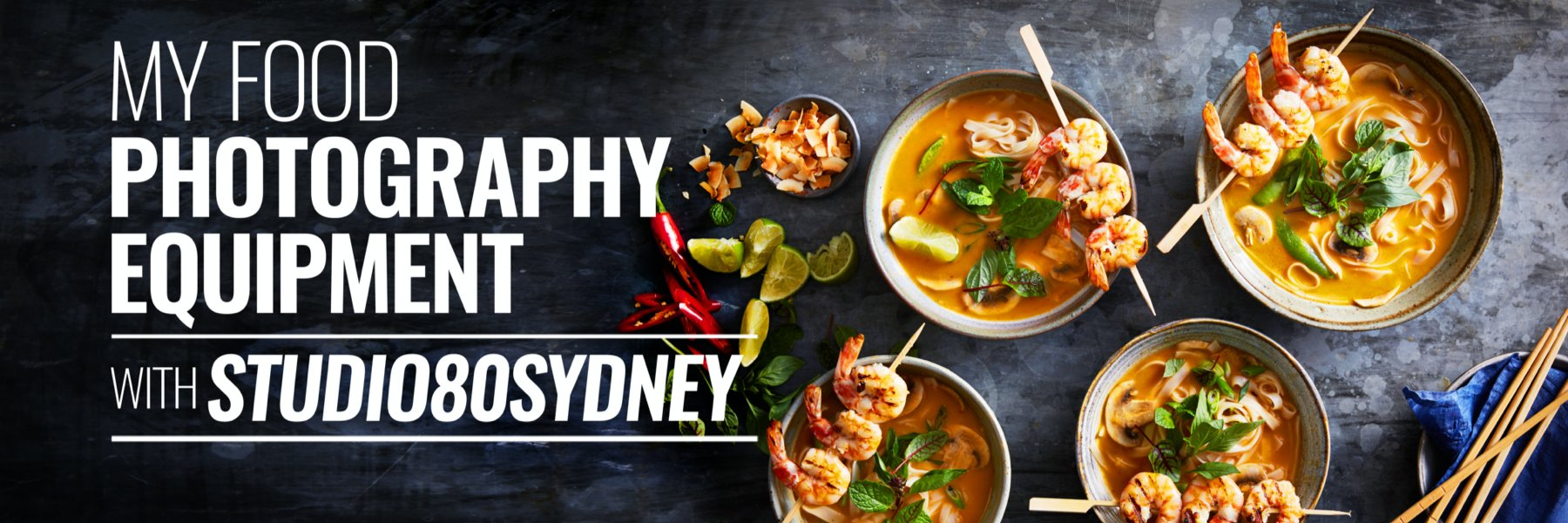 MY FOOD PHOTOGRAPHY EQUIPMENT AND TIPS
