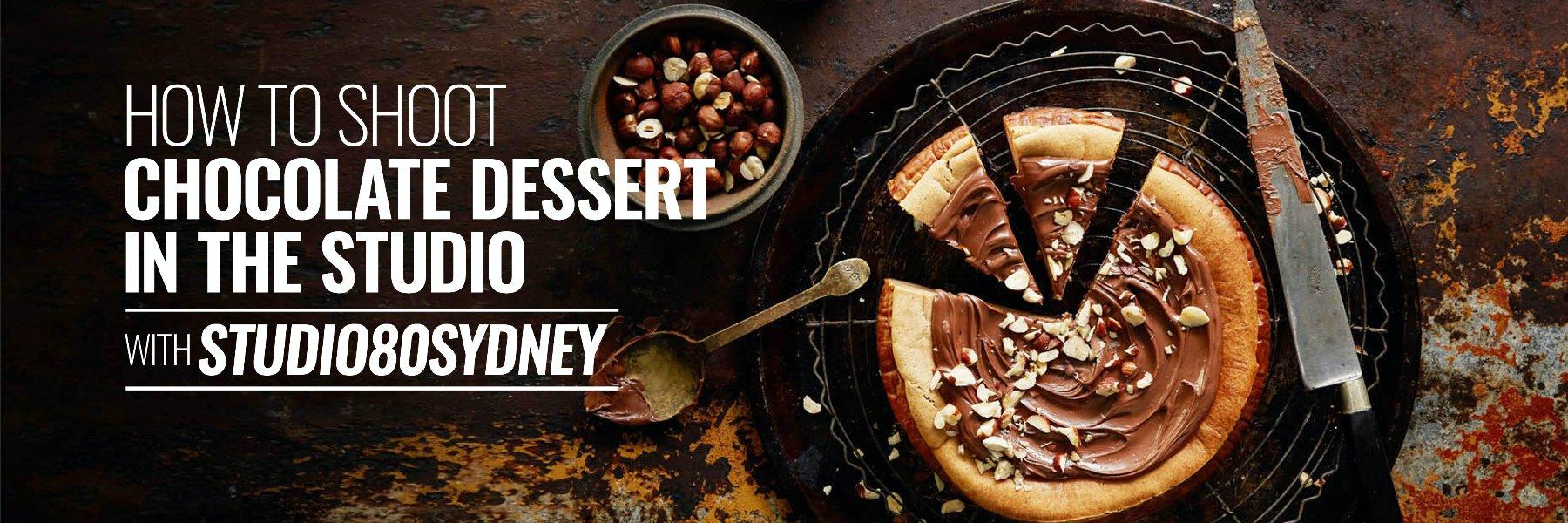 CHOCOLATE DESSERT PHOTOGRAPHY LESSON