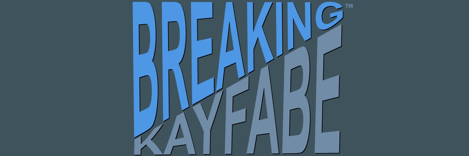 Breaking Kayfabe