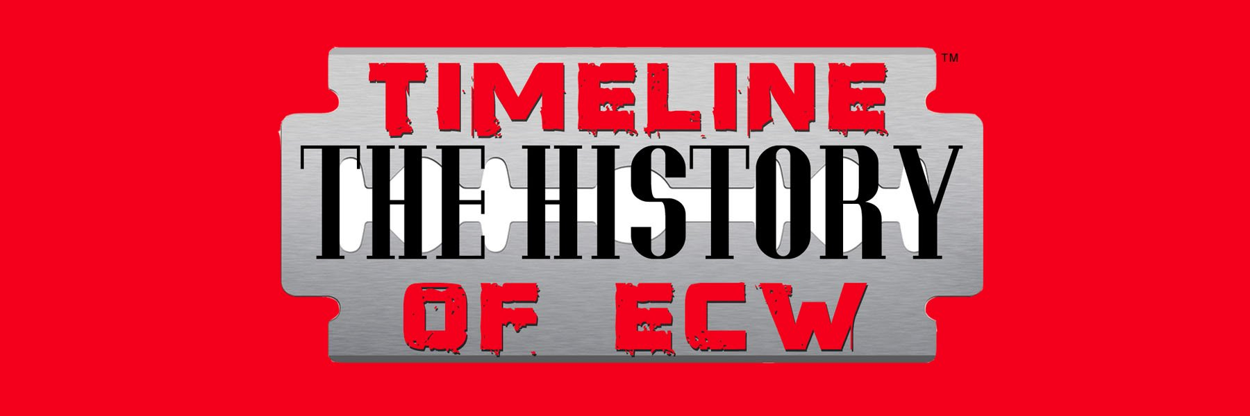 Timeline: The History of ECW