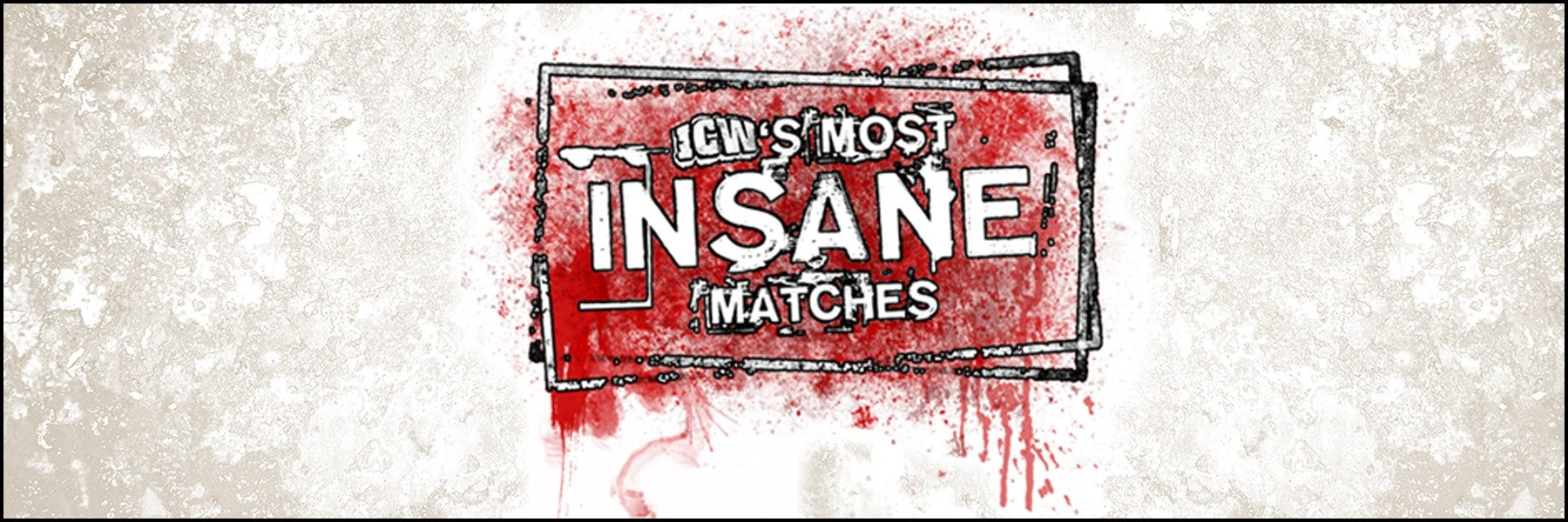 Look back at some unbelievable matches in ICW history!