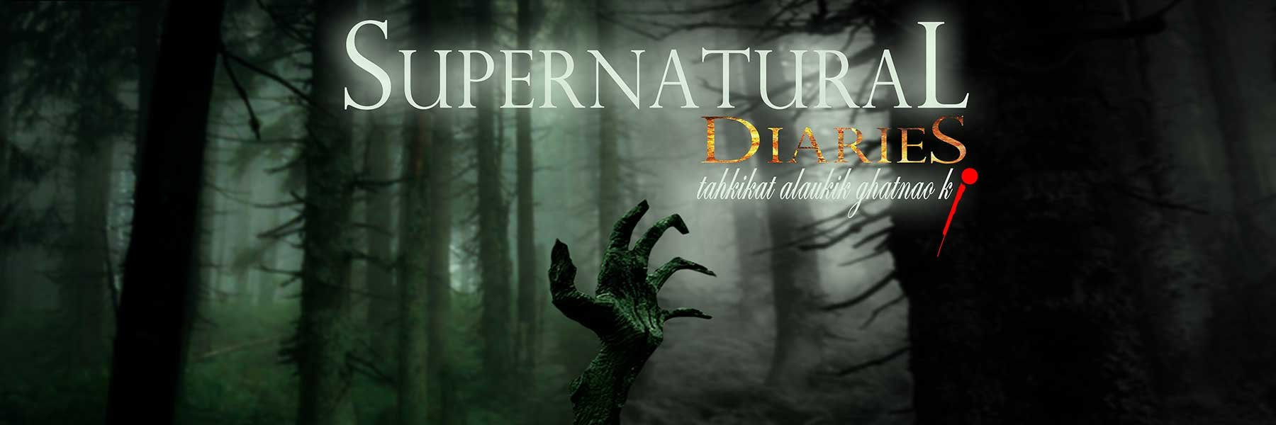 Supernatural Diaries - Only On BongFlix