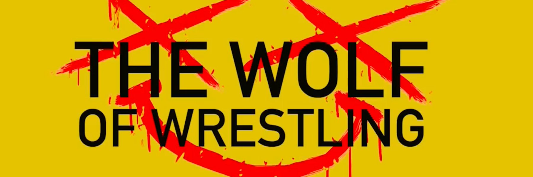 Now streaming The Wolf of Wrestling