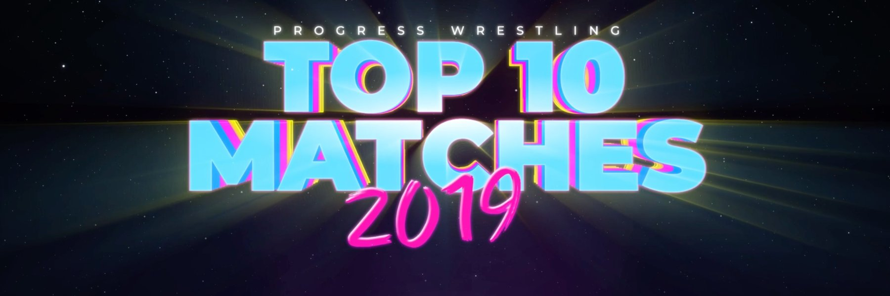 NEW - Top Ten Matches Of 2019
