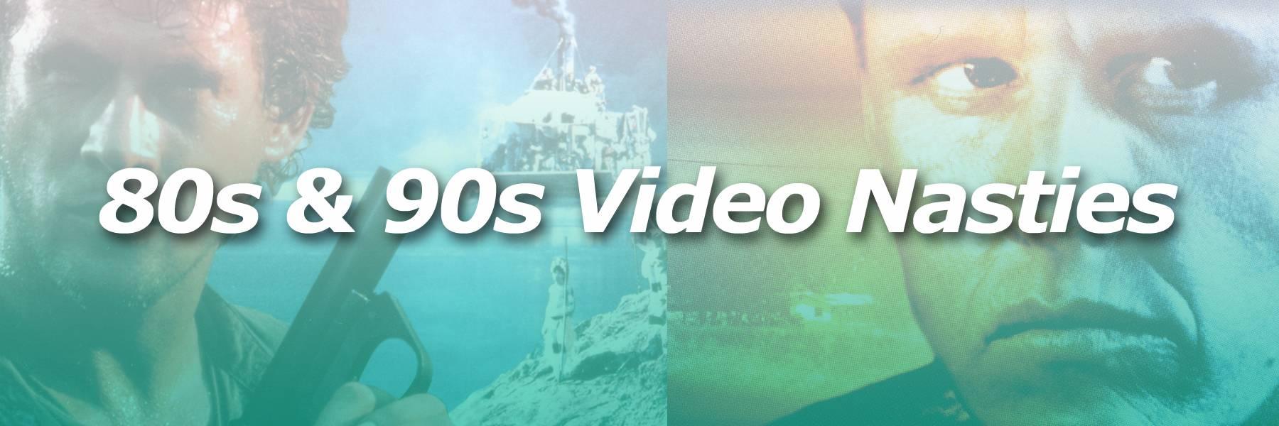 80s & 90s Video Nasties