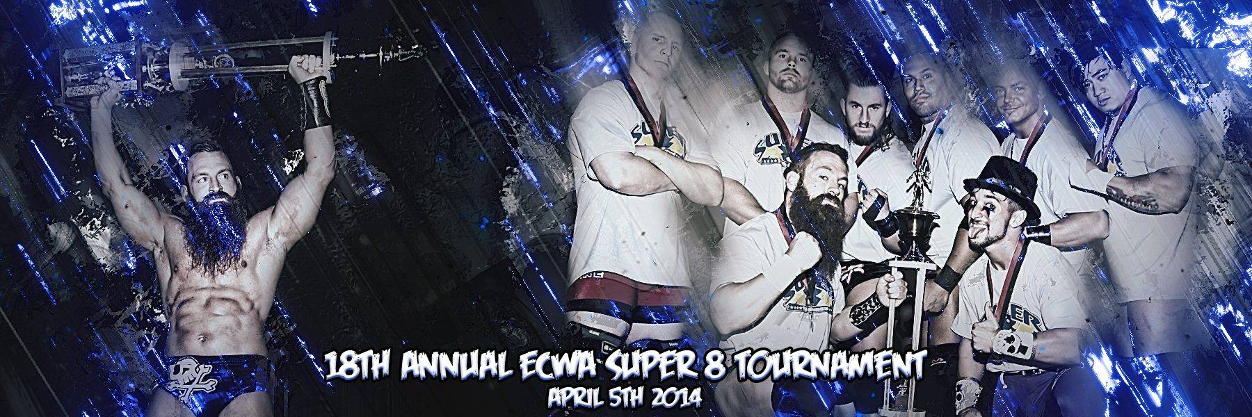ECWA 18th Annual Super 8 Tournament April 5, 2014