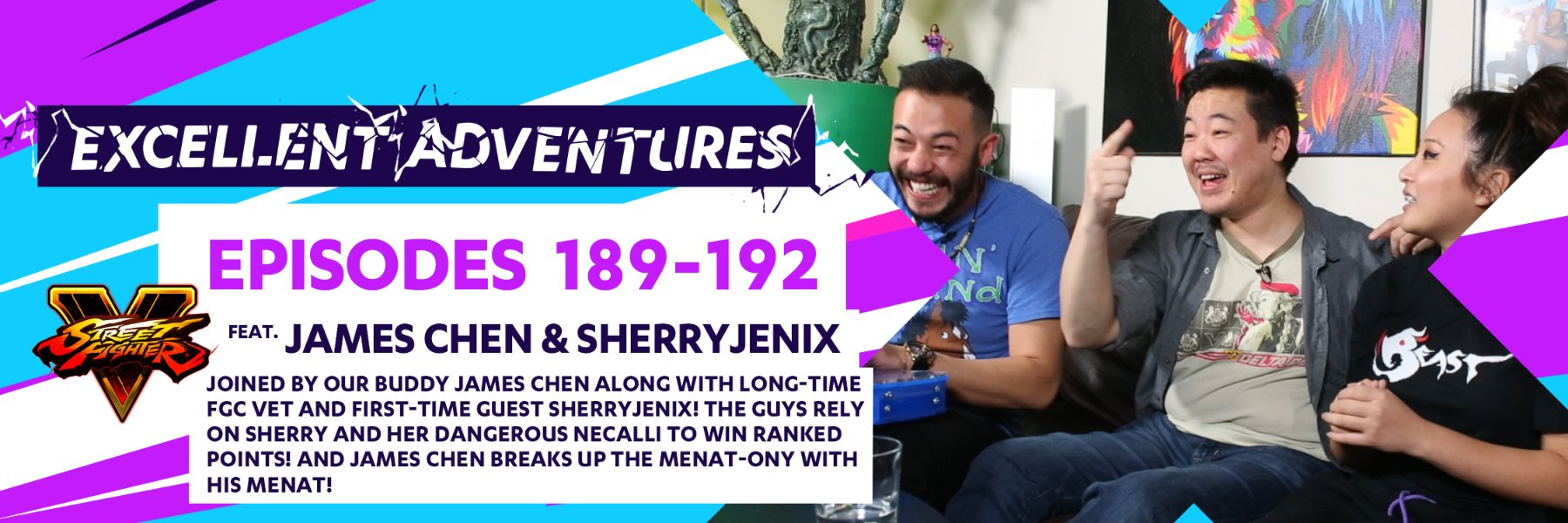 Excellent Adventures Ft. James Chen & Sherry Jenix