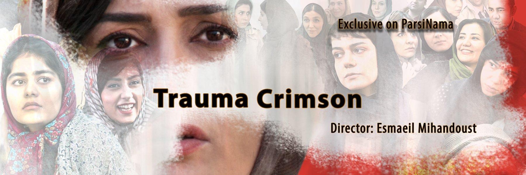 Trauma Crimson (Tromay-e Sorkh)