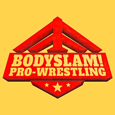 BODYSLAM! Wrestling