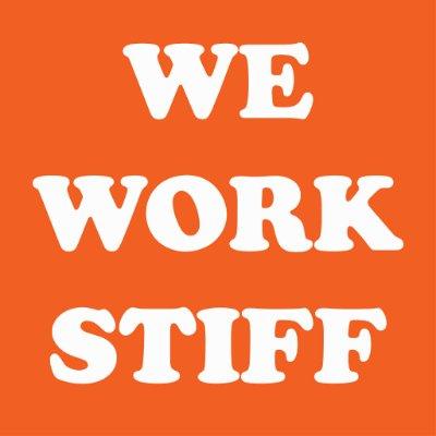 We Work Stiff