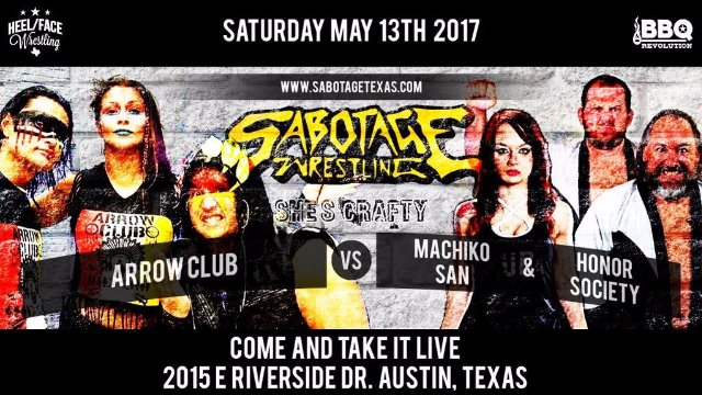 Sabotage Wrestling: Honor Society & Machiko San vs The Arrow Club