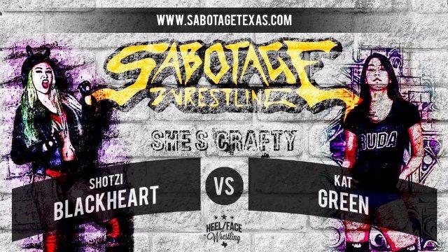 Sabotage Wrestling: Shotzi Blackheart vs Kat Green
