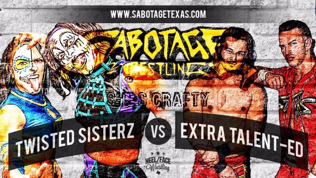 Sabotage Wrestling: Twisted Sisterz vs Extra Talented to crown Sabotage World Tag Team Champions