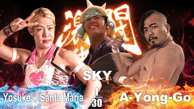 "Yosuke Santa Maria vs SKY vs A-Yong-Go - NTW ""Mid-Summer Night Slam"" - 2016.8.20"
