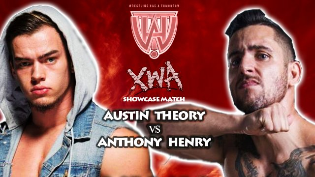 Austin Theory vs Anthony Henry (XWA Showcase @ WHAT II)