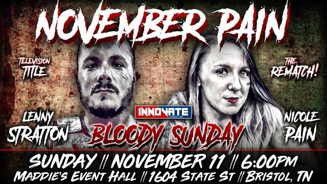 Innovate Wrestling - November Pain