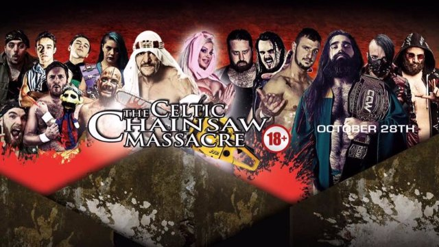 CCW Riot Presents The Celtic Chainsaw Massacre