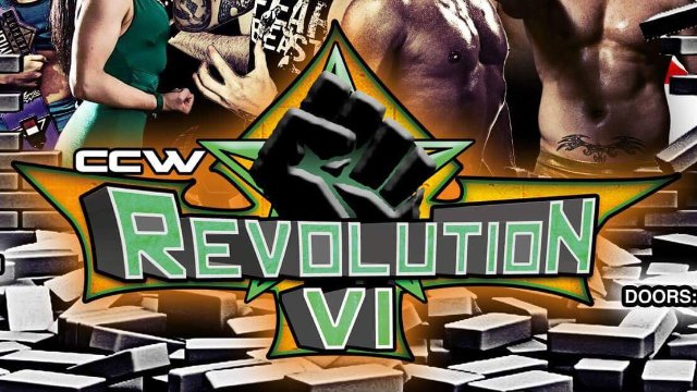 CCW Riot Presents REVOLUTION VI