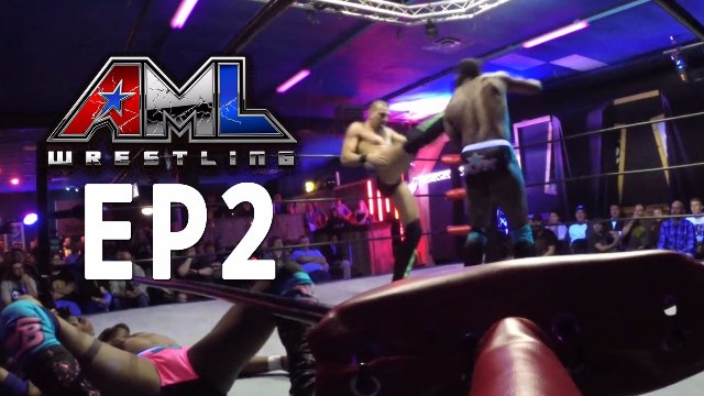 AML Wrestling LIVE! Episode 2 - Bravado Brothers vs Washington Bullets