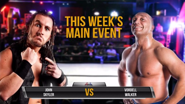 AML Wrestling LIVE! Episode 7 -Vordell Walker vs John Skyler