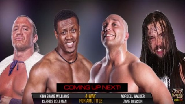 AML Wrestling LIVE! Episode 18 - Dawson vs Coleman vs Walker vs Williams
