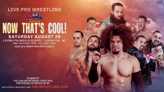 AML Wrestling - Now That's Cool 8.26.17