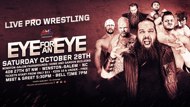 AML Wrestling - Eye for an Eye 10.28.17