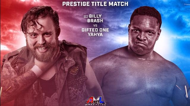 AML Wrestling - Billy Brash vs Yahya
