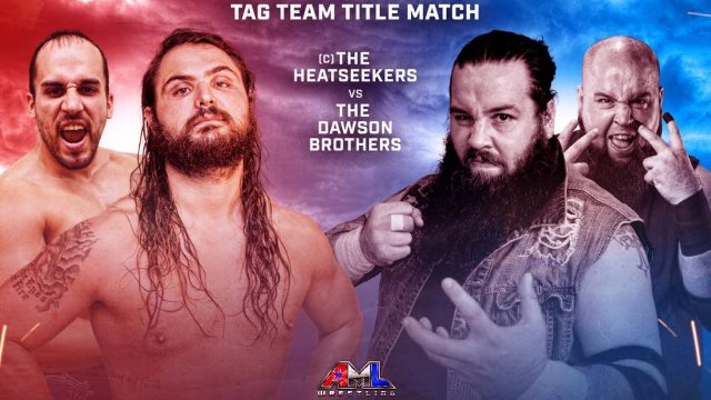 AML Wrestling - Heatseekers vs Dawson Brothers (Tag Team Title Match)