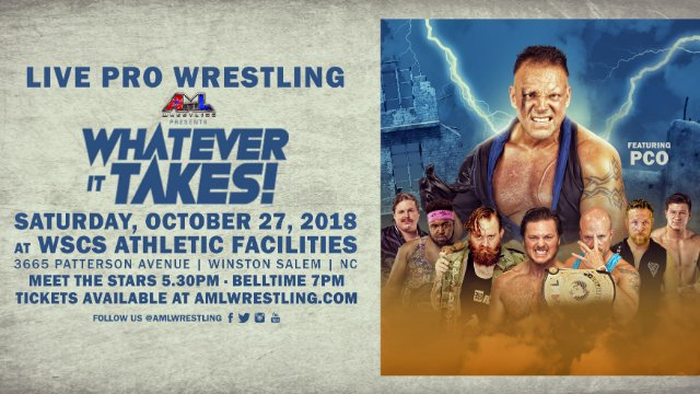 AML Wrestling - Whatever It Takes 10.27.18 (PCO vs Caleb Konley, Billy Brash vs Brandon Scott vs Sean Denny)