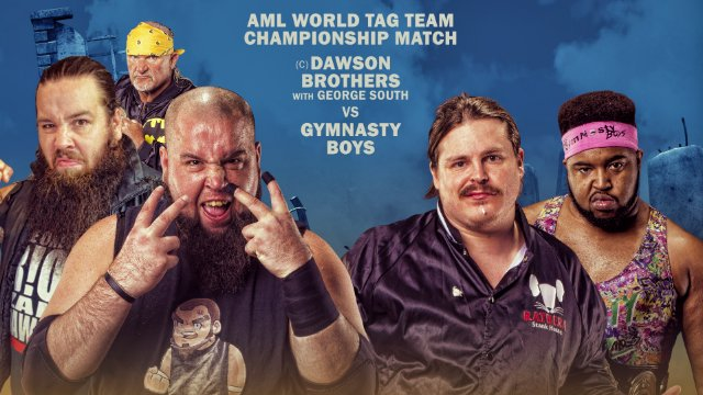 AML Wrestling - Gym Nasty Boys vs Dawson Brothers