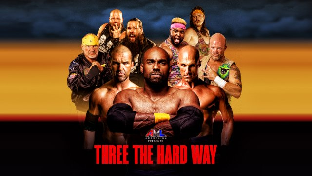 AML Wrestling Three The Hard Way